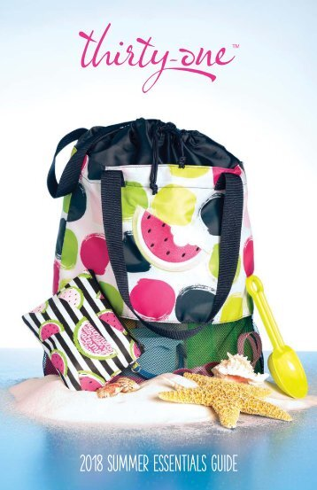 The Bag Addict's Thirty-One Summer Essentials 2018