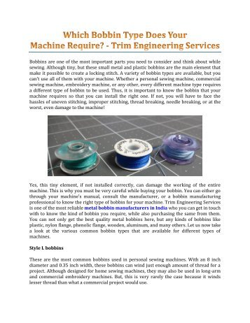 Which Bobbin Type Does Your Machine Require? - Trim Engineering Services
