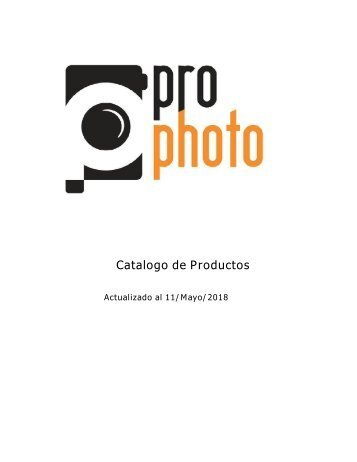 Catalogo ProPhoto actualizado al 11 de Mayo 2018