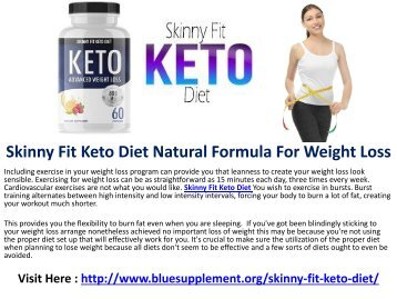 Skinny Fit Keto Diet Burn Belly Fat And Speed Up Weight Loss