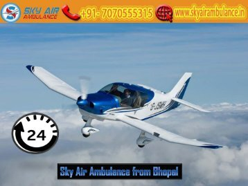 Get Air Ambulance Service from Bhopal at a Cheap Cost by Sky Air Ambulance