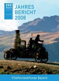jahres bericht 2008 - FilmFernsehFonds Bayern