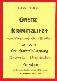 Grenzkriminalität von West und Ostkünstler auf dem Grenzübergang Drewitz Dreilinden Potsdam1958 bis 1960
