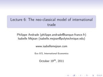 Lecture 6: The neo-classical model of international trade - Isabelle ...