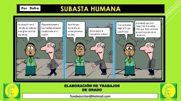 SUBASTA HUMANA