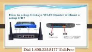 18003358177 Set-Up Linksys Wi-Fi Router Without A CD