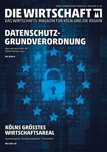 Die Wirtschaft Köln - Ausgabe 02 / 2018