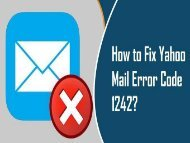 How to Fix Yahoo Mail Error Code 1242? 1-800-361-7250