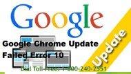 1-800-240-2551 How To Fix Google Chrome Update Failed Error 10