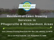 Residential Lawn Mowing services in Pflugerville & Richardson Areas