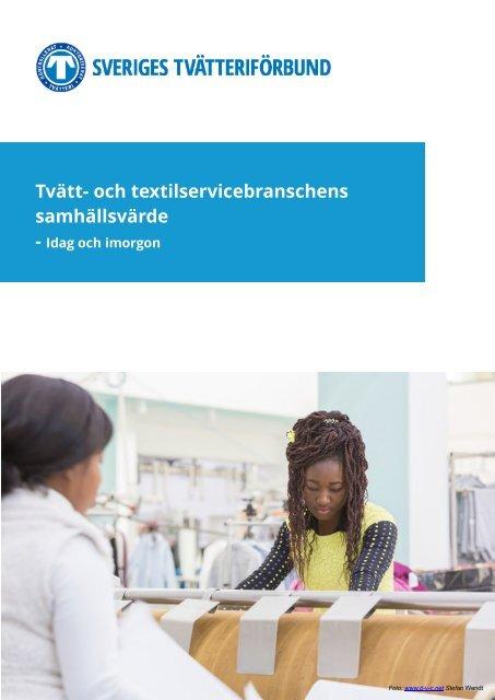 Tvätt- och textilservicebranschens samhällsvärde – Idag och imorgon