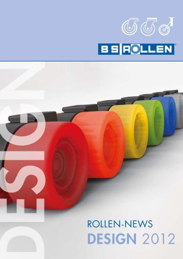 Rollen-News Design 2012 Deutsch (PDF - 0,8MB - BS-Rollen