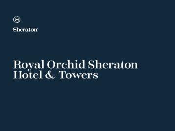 Royal Orchid Sheraton_Presentation