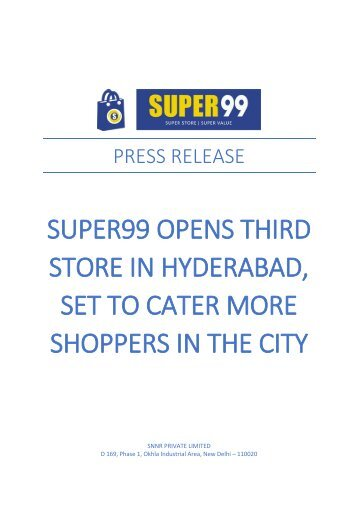 SUPER99 OPENS THIRD STORE IN HYDERABAD, SET TO CATER MORE SHOPPERS IN THE CITY