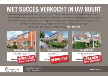 Bremmer Makelaars, met succes verkocht in postcode 3332 / Zwijndrecht!