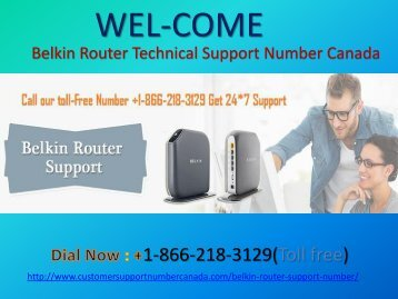 Belkin Router Customer Support Number +1-866-218-3129