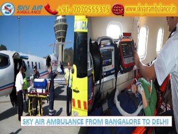 Get Sky Air Ambulance from Bangalore at a Minimum Cost