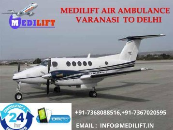Pick the Best and Safe Emergency Medical Air Ambulance Varanasi to Delhi-Chennai