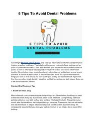 6 Tips That will Help You Avoid Dental Problems