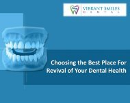 Choosing the Best Place For Revival of Your Dental Health