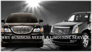 Why BUSINESS NEEDS A LIMOUSINE SERVICE