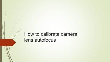 Lens Calibration in 3 Steps