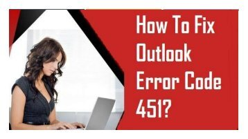 1-800-208-9523 Fix Outlook Error Code 451