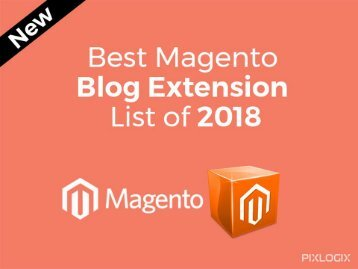 Best Magento Blog Extensions List 2018