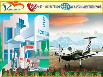 Obtainable Easily Vedanta Air Ambulance from Ranchi to Delhi