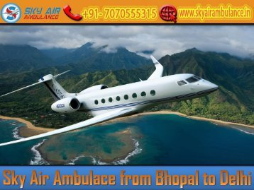 Sky Air Ambulance from Bhopal with Latest Equipment