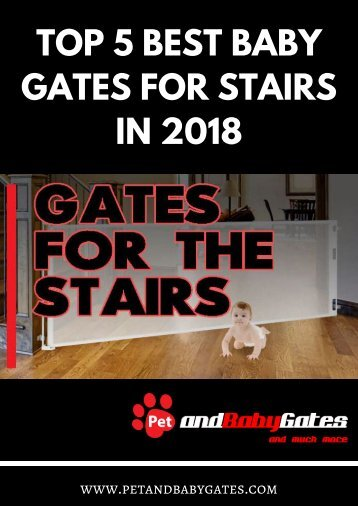 Best Baby Gates For Stairs | PetandBabyGates