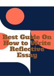 Best Guide on How to Write Reflective Essay