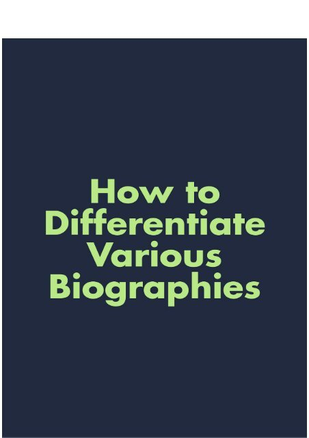 How to Differentiate Various Biographies
