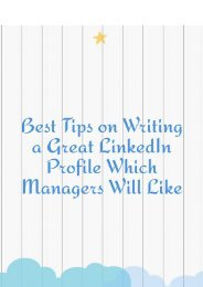 Best Tips on Writing a Great LinkedIn Profile Which Managers Will Like