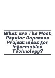 What are The Most Popular Capstone Project Ideas for Information Technology