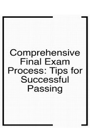 Comprehensive Final Exam Process- Tips for Successful Passing
