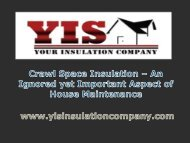 Crawl Space Insulation – An Ignored yet Important Aspect of House Maintenance