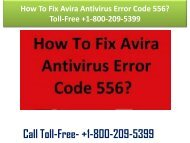 +1-800-209-5399 How To Fix Avira Antivirus Error Code 556?