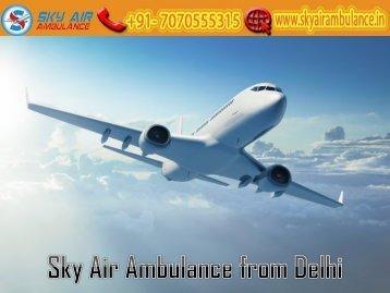Get Hi-tech Air Ambulance Service in Delhi by Sky Air Ambulance