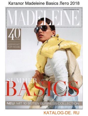Каталог madeleine basic Лето 2018.Заказывай на www.katalog-de.ru или по тел. +74955404248.