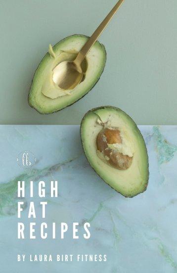 LB Ebook_ High Fat Recipes, Final 5-17-18