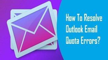 18002089523 Resolve Outlook Email Quota Error
