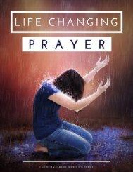 LIFE CHANGING PRAYER compiled by Debra Maffett