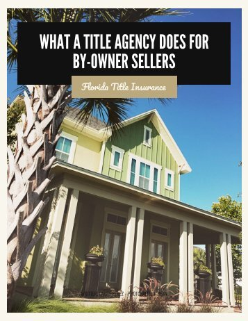 What a Title Agency Does for By-Owner Sellers