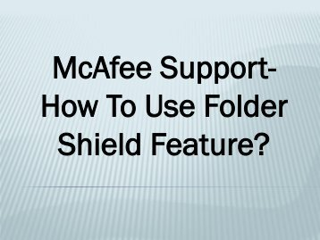McAfee Support- How To Use Folder Shield Feature?