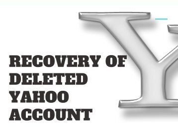 How To Easily Recover The Deleted Yahoo Account - Updated | You Must See!!!