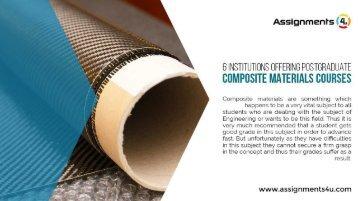 6 Institutions Offering Postgraduate Composite Materials Courses