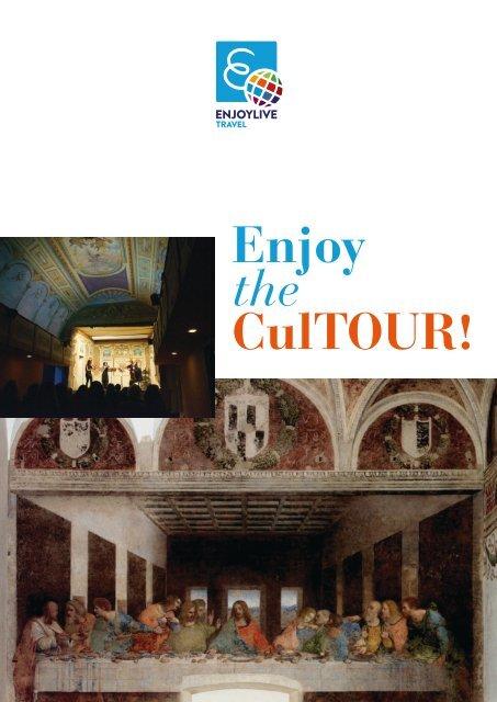 Enjoylive Travel: enjoy the CulTOUR