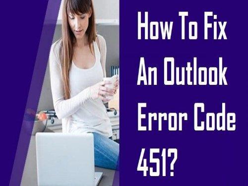 How to Fix Outlook Error Code 451? 1-800-361-7250