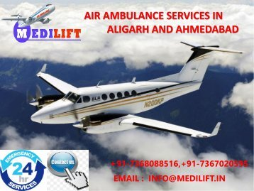 Hire 24*7 Emergency Medical Air Ambulance Services in Aligarh and Ahmadabad